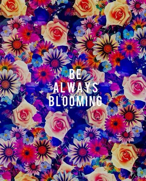 Always Be Blooming