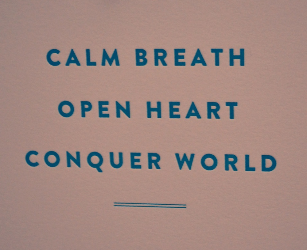 Calm Breath - Open Heart - Conquer World